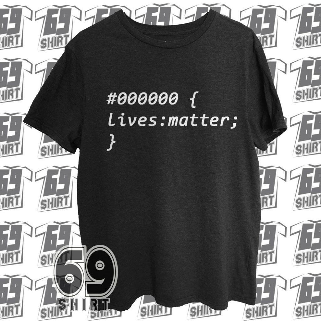 New Black Lives Matter CSS T-Shirt SX0013