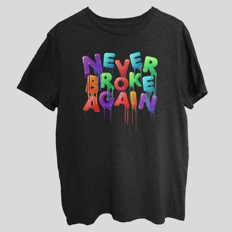 Never Broke Again Best T-Shirt SX0045