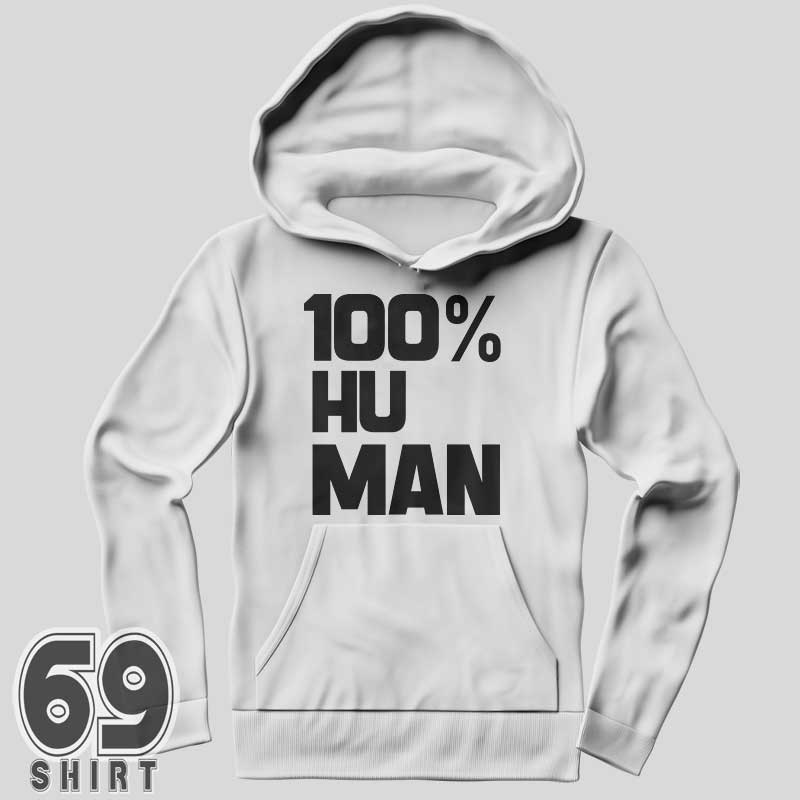 100% Human Cool Hoodie Design For Mens And Womens